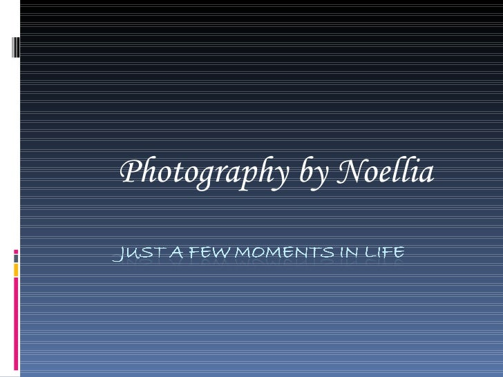 Photography by Noellia
