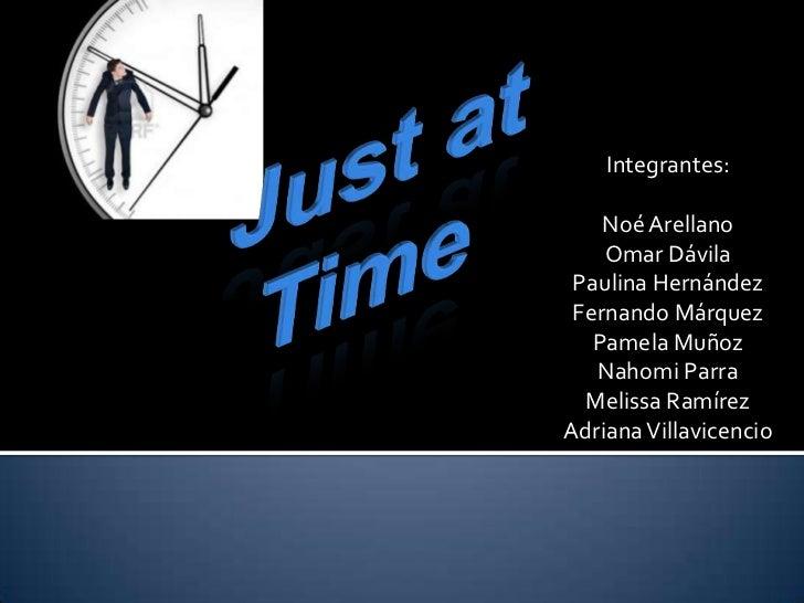Integrantes:    Noé Arellano    Omar Dávila Paulina Hernández Fernando Márquez   Pamela Muñoz   Nahomi Parra  Melissa Ramí...