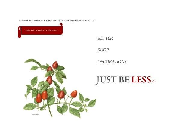 Better Shop Decoration:Just Be Less