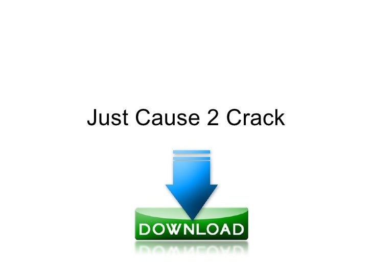 crack just cause 2 skidrow