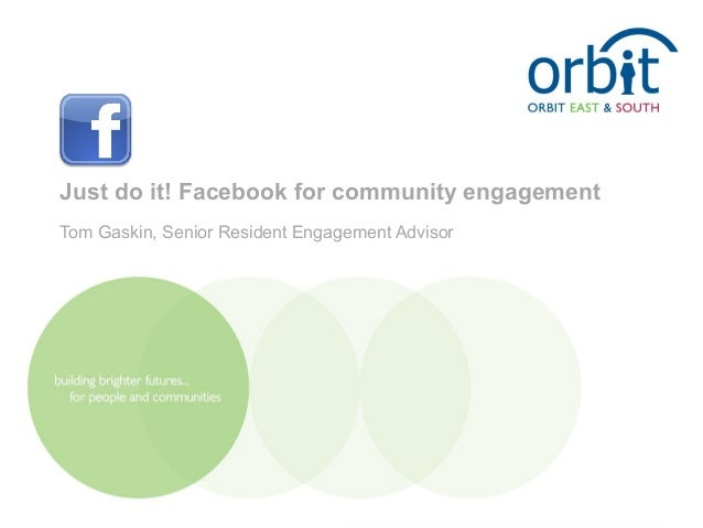 Justdoitfacebookforcommunityengagementv4 121205181929-phpapp02