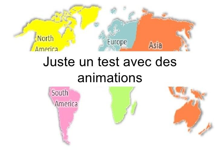Juste un test avec des animations