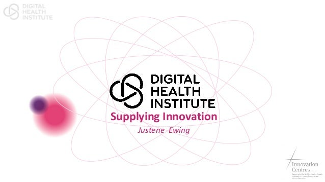 Justine Ewing Chief Executive Officer Digital Health Institute