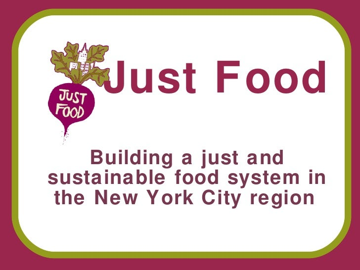 Building a just and sustainable food system in the New York City region   Just Food