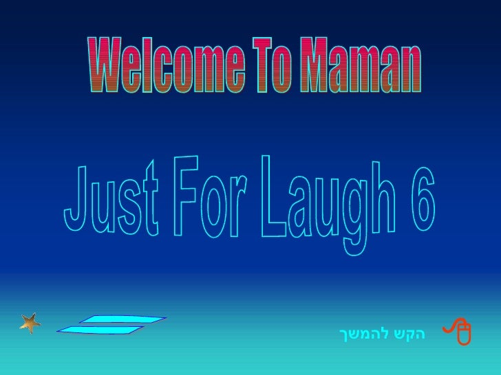 Just  For Laugh 6