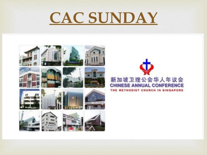 CAC SUNDAY
