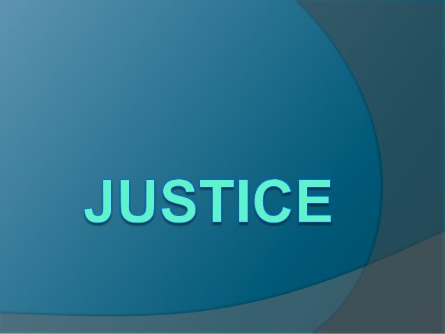 "What is justice?   justice is a habit which makes a man ""capable    of doing what is just, and of being just in action   ..."