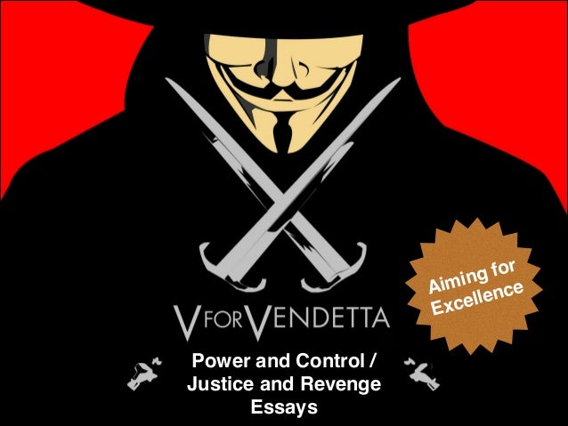 V for vendetta revenge essay