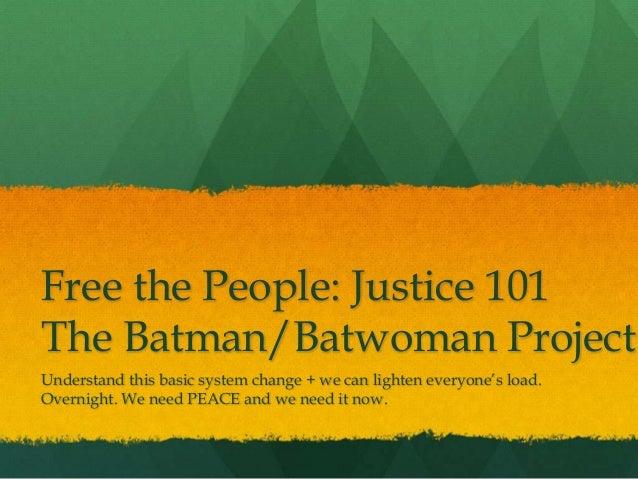 Justice 101