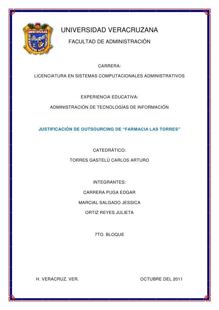 UNIVERSIDAD VERACRUZANA            FACULTAD DE ADMINISTRACIÓN                          CARRERA:LICENCIATURA EN SISTEMAS CO...