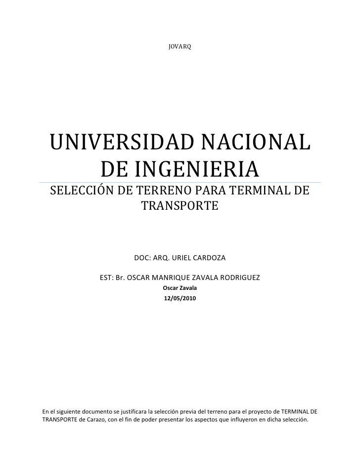 JOVARQ       UNIVERSIDAD NACIONAL       DE INGENIERIA   SELECCIÓN DE TERRENO PARA TERMINAL DE                 TRANSPORTE  ...
