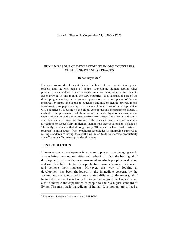 Journal of Economic Cooperation 25, 1 (2004) 37-70    HUMAN RESOURCE DEVELOPMENT IN OIC COUNTRIES:             CHALLENGES ...