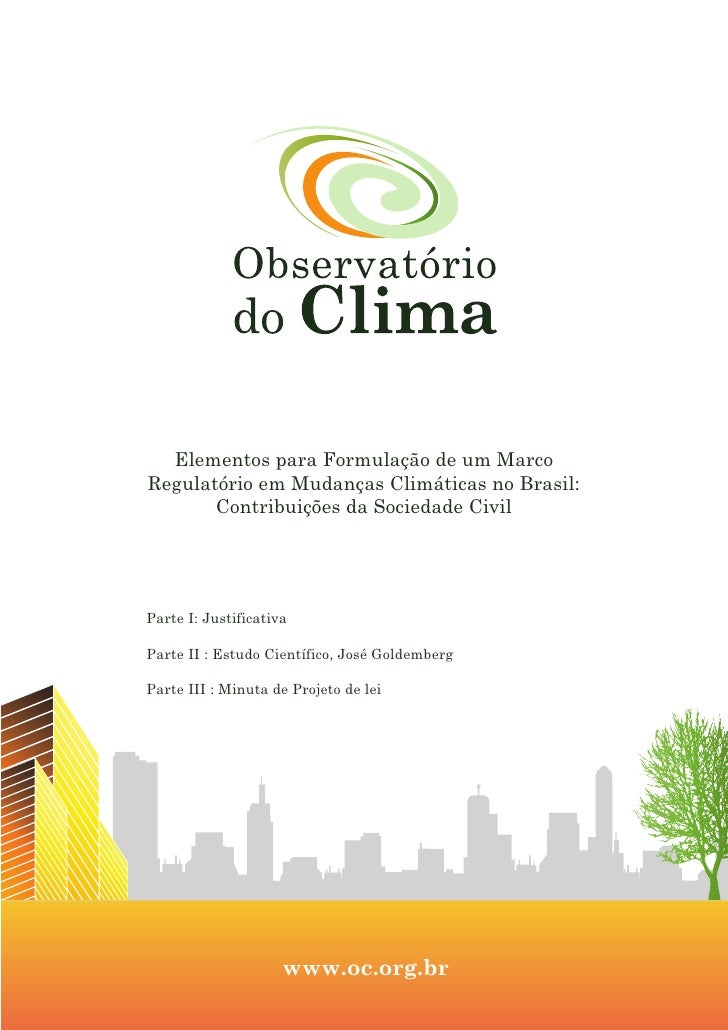 Elementos para Formulação de um Marco Regulatório em Mudanças Climáticas no Brasil:        Contribuições da Sociedade Civi...