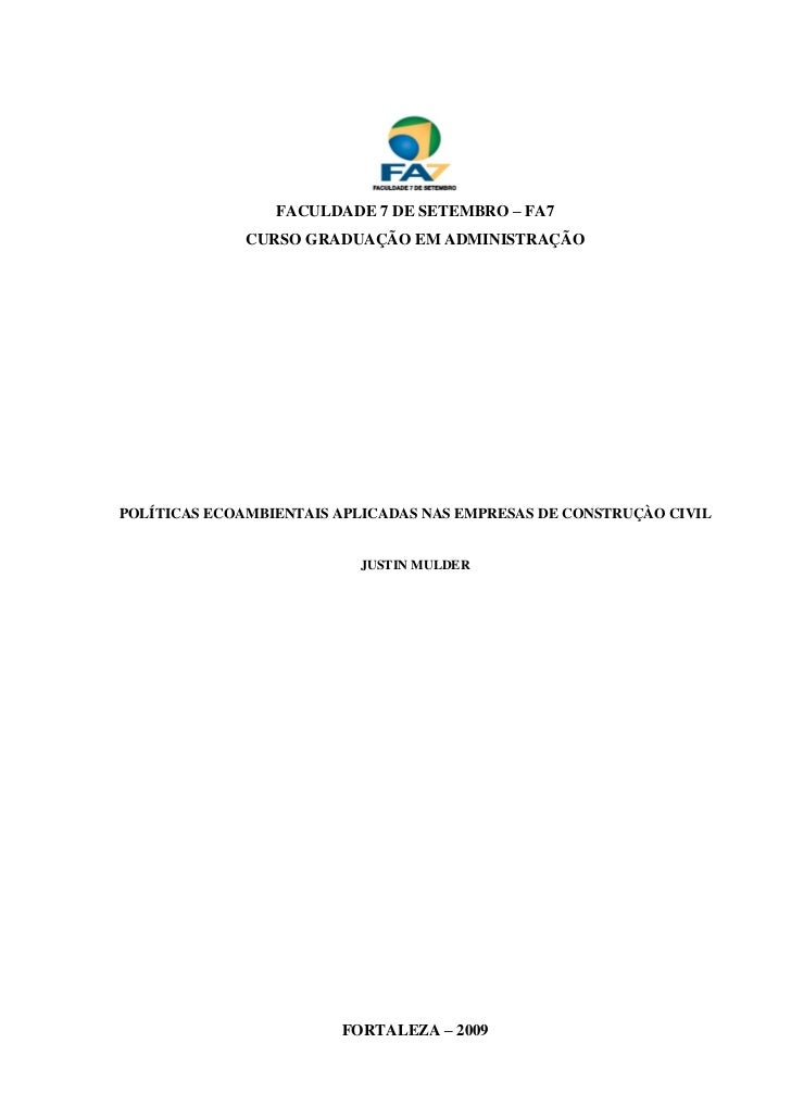 FACULDADE 7 DE SETEMBRO – FA7              CURSO GRADUAÇÃO EM ADMINISTRAÇÃOPOLÍTICAS ECOAMBIENTAIS APLICADAS NAS EMPRESAS ...