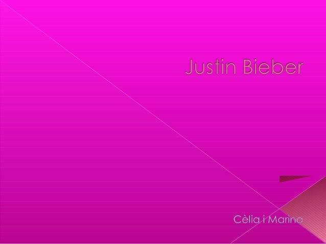  Justin Drew Bieber és un cantant de popcanadenc nascut l1 de març de 1994 aStratford, Ontario, Canadà. Lestiu de2009 va ...