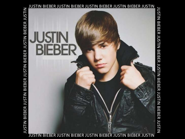 Justin bieber ppt.[1]