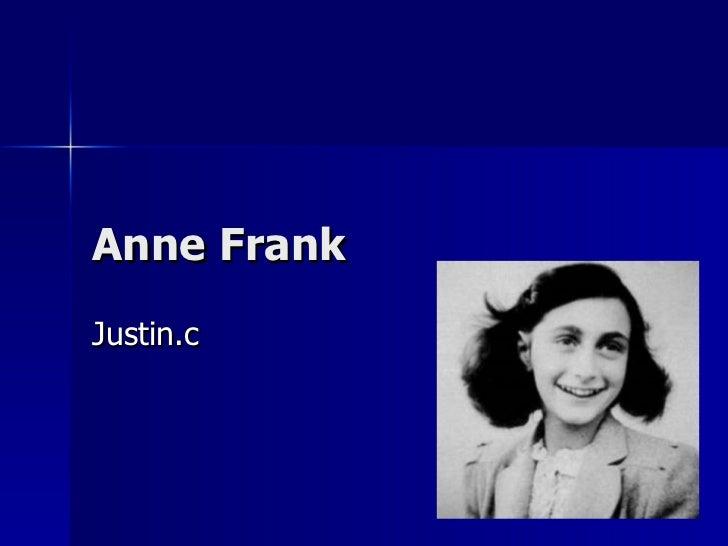 Anne Frank Justin.c