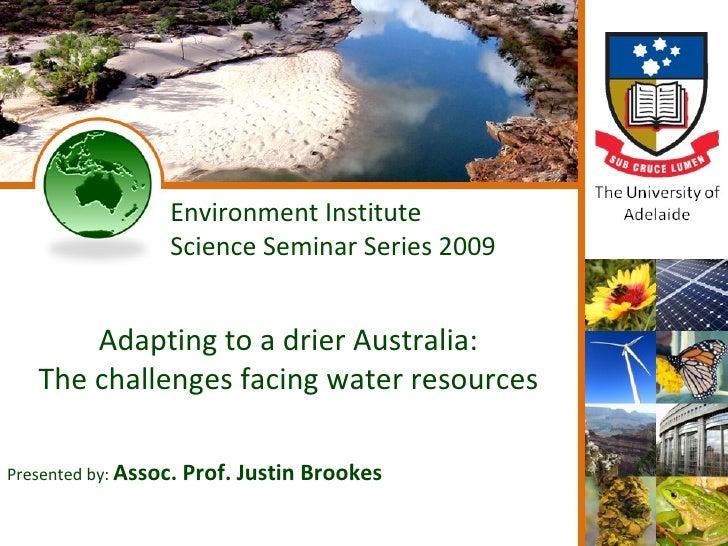 Environment Institute Seminar Series 7 Justin Brookes