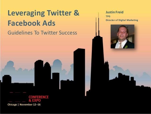 Leveraging Twitter Ads - SES Chicago - Justin Freid