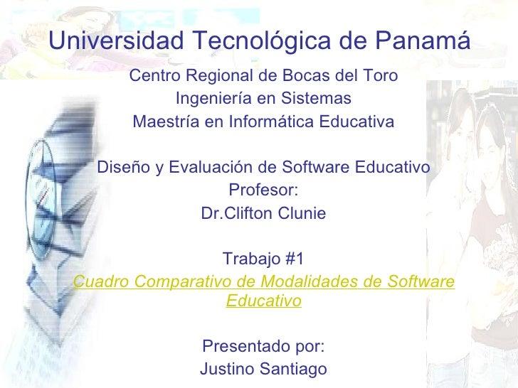 Universidad Tecnológica de Panamá Centro Regional de Bocas del Toro Ingeniería en Sistemas Maestría en Informática Educati...
