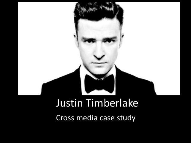 Justin Timberlake Cross Media Case Study