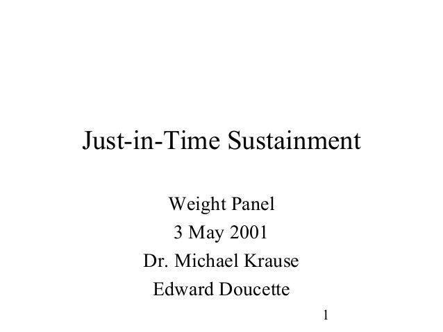 Just-in-Time Sustainment 3 May 2001