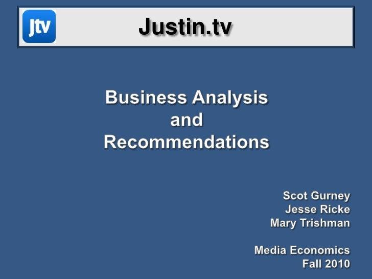 Justin.tv Media econ Project