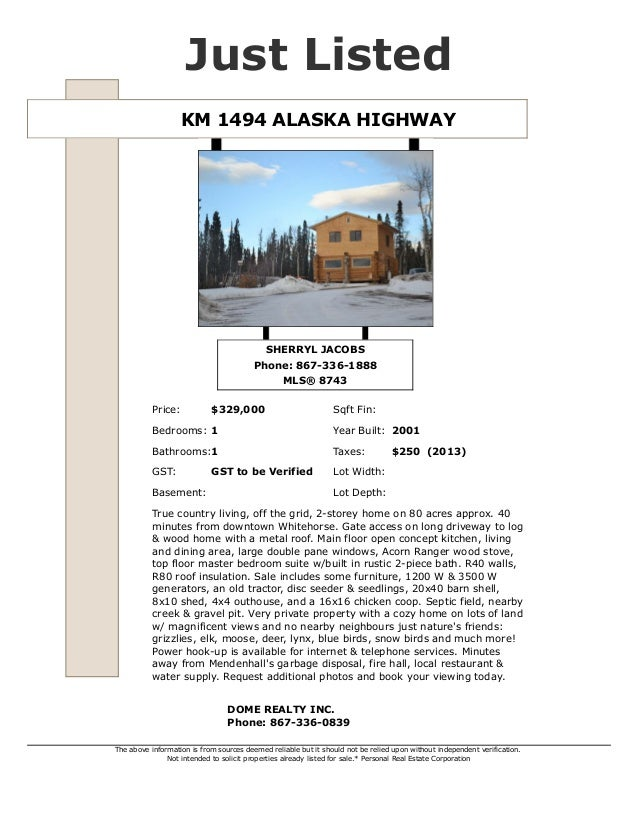 Just listed   mls 8743 - km 1494 alaska hwy