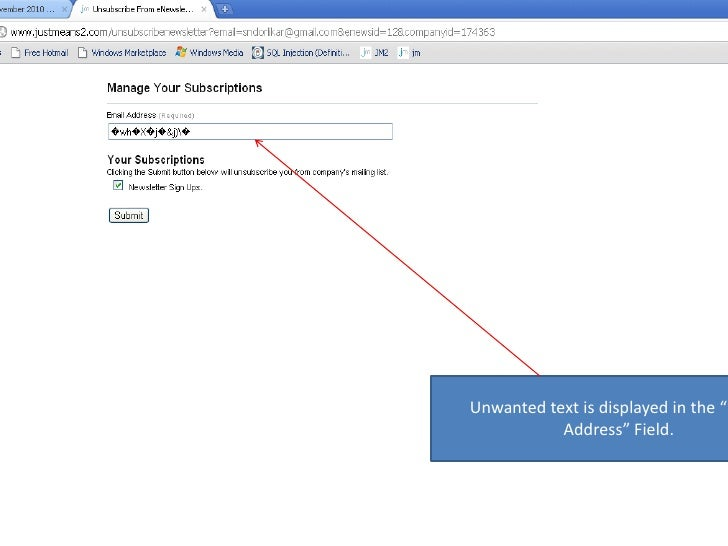 """Unwanted text is displayed in the """"Email Address"""" Field.<br />"""