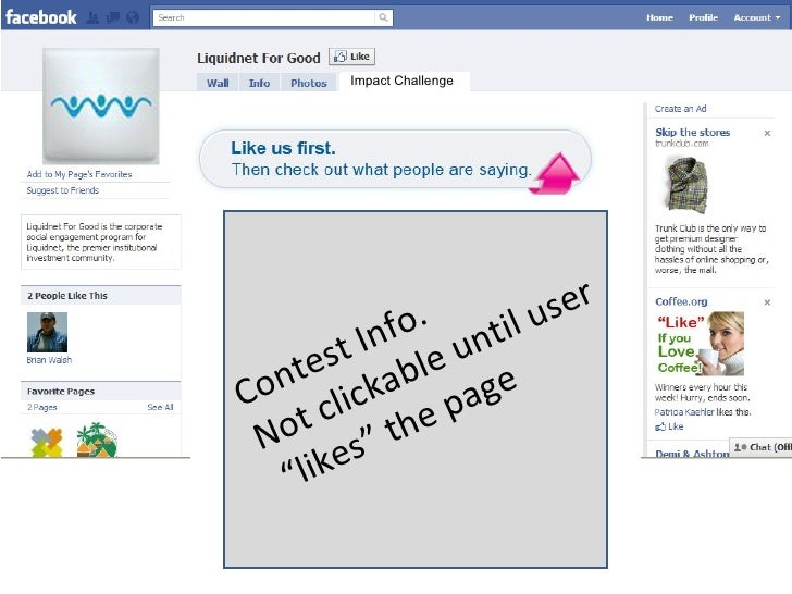 """Impact Challenge Contest Info.  Not clickable until user """" likes"""" the page"""