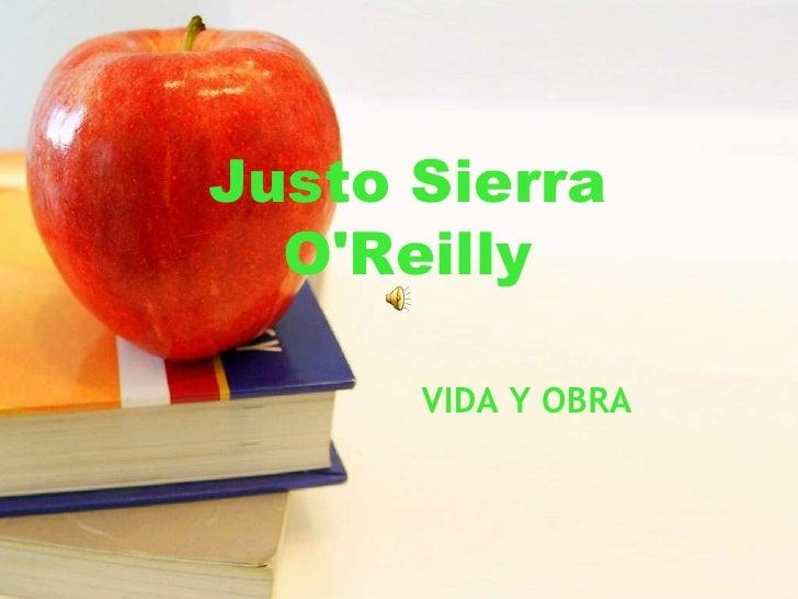 Justo Sierra O'Reilly<br />VIDA Y OBRA<br />