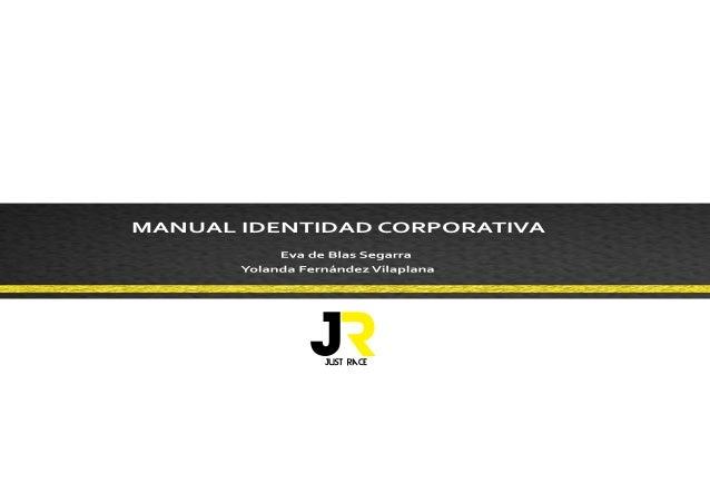 MANUAL IDENTIDAD CORPORATIVA            JR