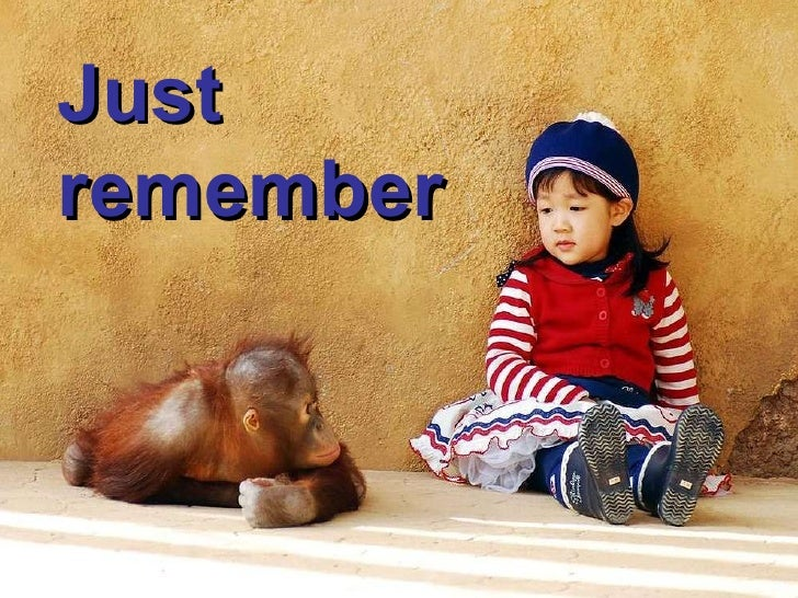 Just Remembe
