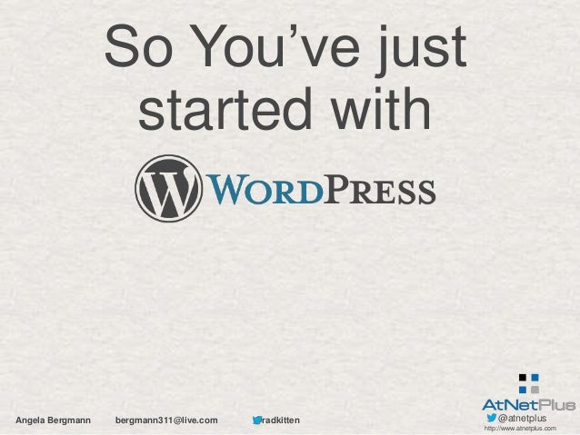 Just started with WordPress
