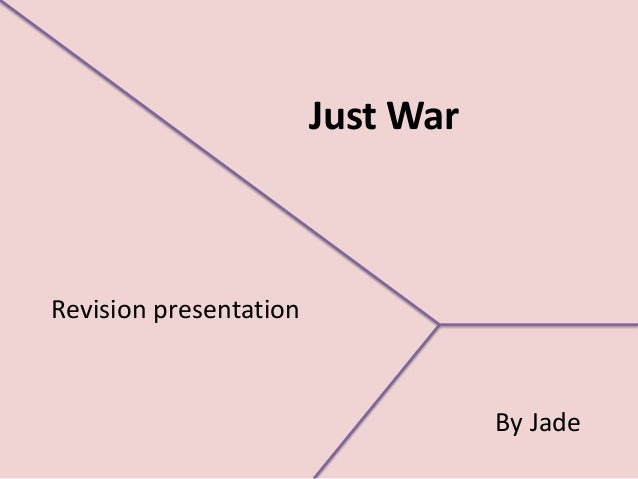 Just WarRevision presentation                                   By Jade