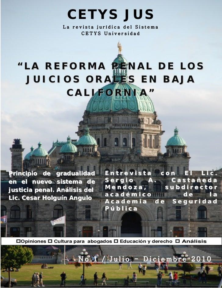 """CETYS JUS                  La revista jurídica del Sistema                        CETYS Universidad  """"LA REFORMA PENAL DE ..."""
