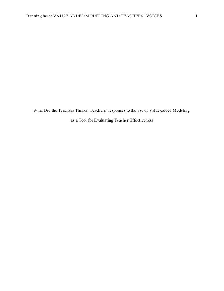Running head: VALUE ADDED MODELING AND TEACHERS' VOICES                                  1  What Did the Teachers Think?: ...
