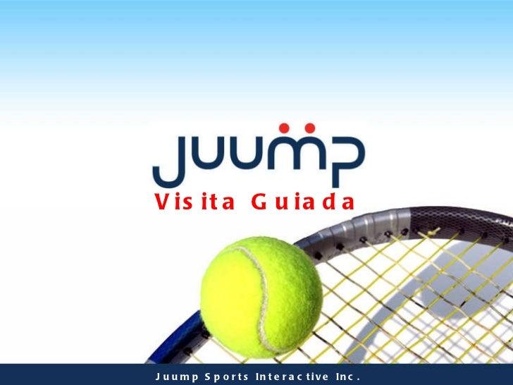 Visita Guiada Juump Sports Interactive Inc.