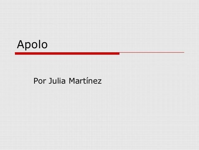 Apolo Por Julia Martínez