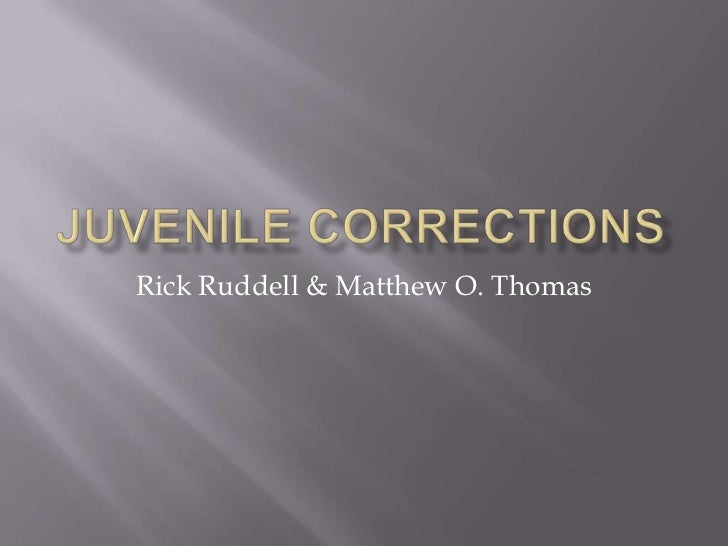Juvenile corrections pp week 1