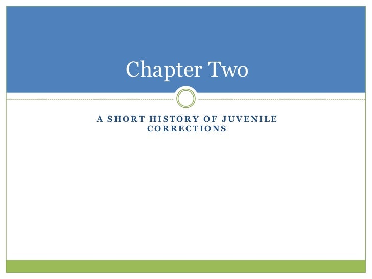 Juvenile corrections pp week 2