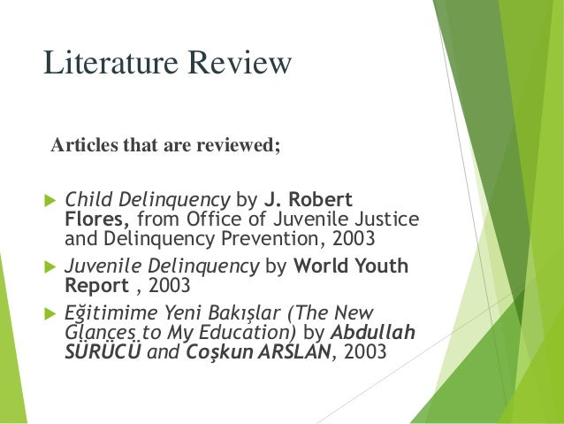 literature review on juvenile delinquency in nigeria Knowledge and awareness of juvenile delinquency services by literature review 21 concept of juvenile the system of juvenile service in nigeria today cannot.