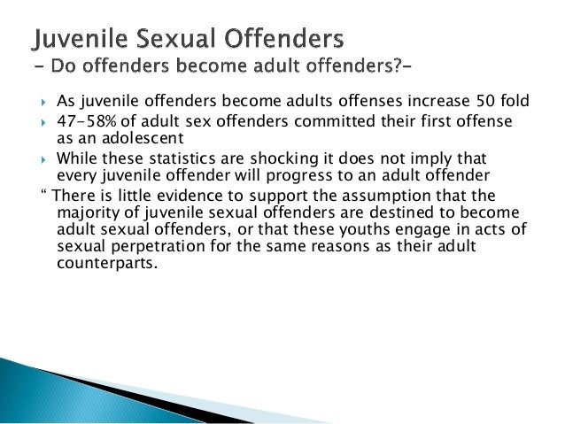 juvenile sexual offenders