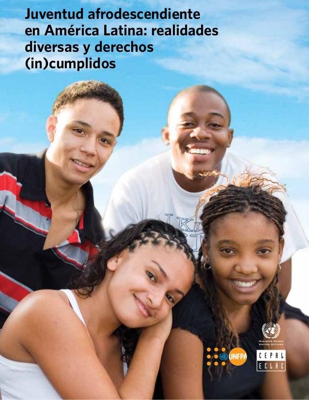 Juventudes afrodescendientes realidades y derechos incumplidos