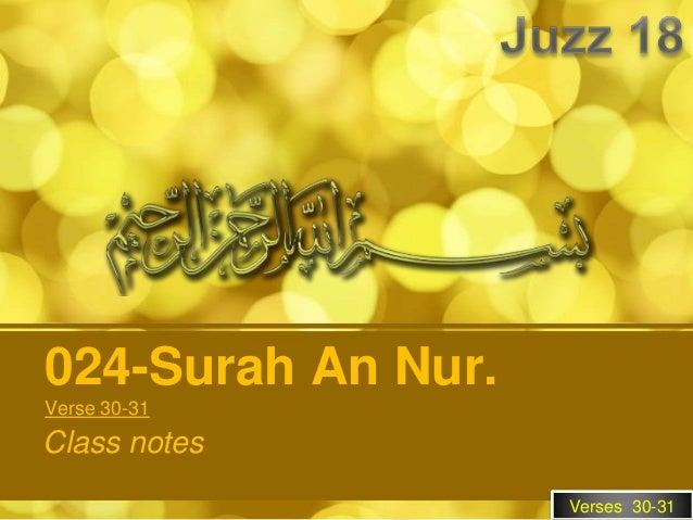 024-Surah An Nur.Verse 30-31Class notes                    Verses 30-31
