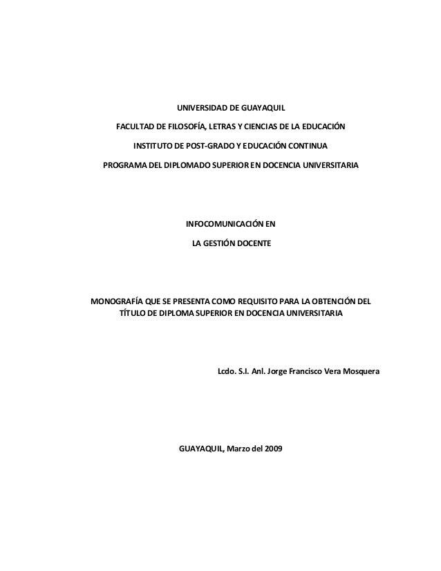 UNIVERSIDAD DE GUAYAQUIL     FACULTAD DE FILOSOFÍA, LETRAS Y CIENCIAS DE LA EDUCACIÓN         INSTITUTO DE POST-GRADO Y ED...