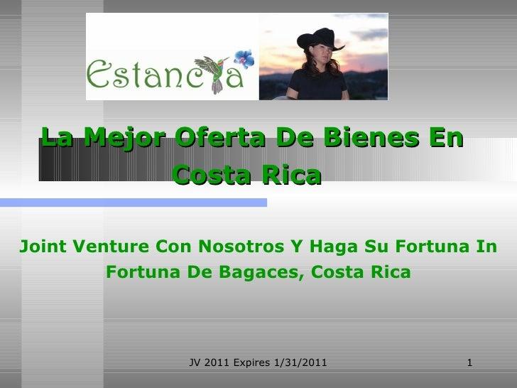 La Mejor Oferta De Bienes En Costa Rica   Joint Venture Con Nosotros Y Haga Su Fortuna In Fortuna De Bagaces, Costa Rica J...