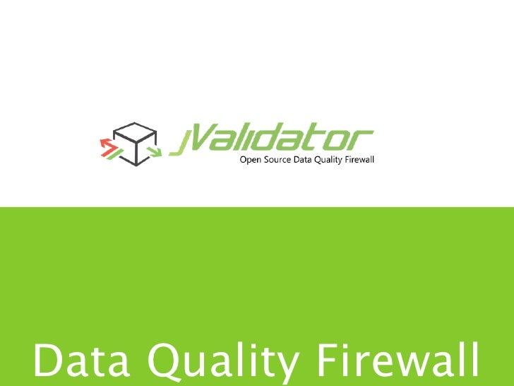 Data Quality Firewall