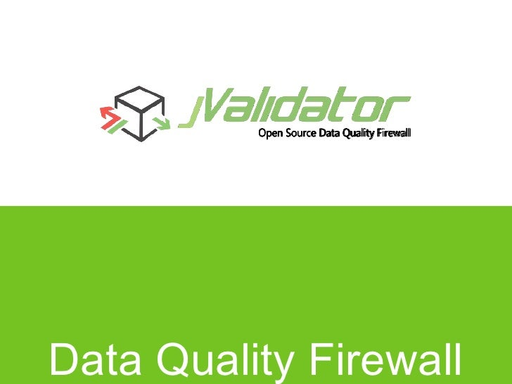 Data Quality Firewall