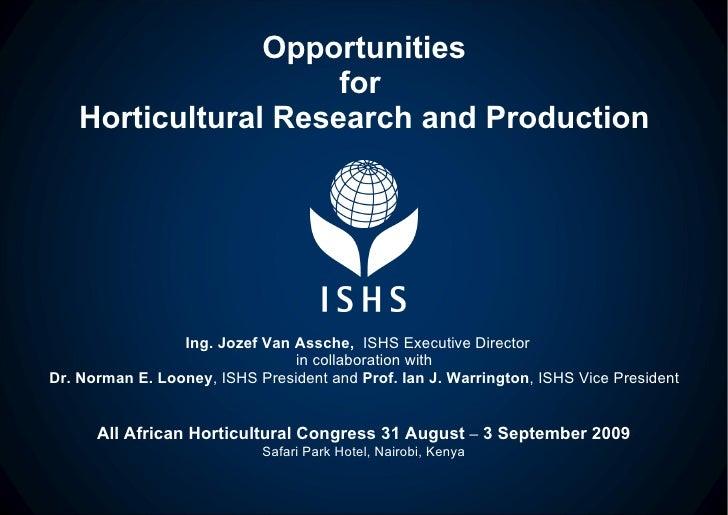 ISHS Jozef Van Assche Presentation Nairobi Kenya 31 August2009